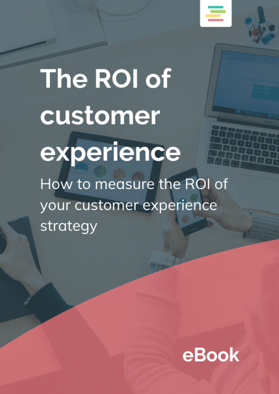 The ROI of Customer Experience Free Ebook
